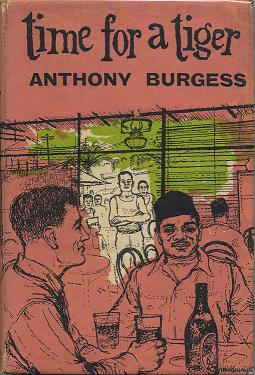 Anthony Burgess time for a tiger