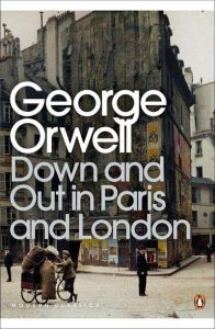 Book cover: George Orwell - Down and Out in Paris and London