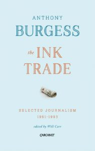 Anthony Burgess - Ink Trade