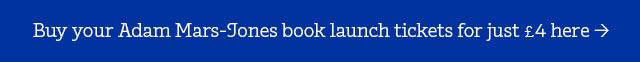 Buy your Adam Mars-Jones book launch tickets for just £4 here >