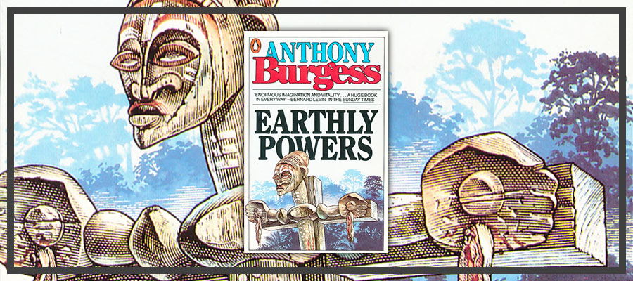 Earthly Powers Penguin edition 1981
