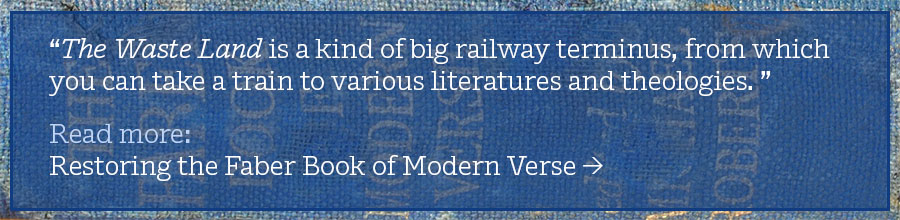Read about the Faber Book of Modern Verse