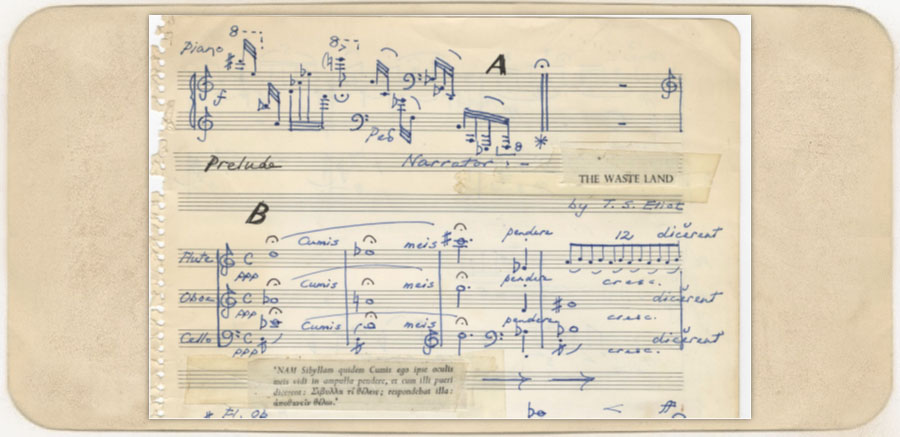 the manuscript of the opening bars of the piece. Burgess has pasted Eliot's text into his handwritten score