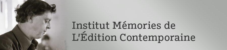 Institut Memories L'Édition Contemporaine
