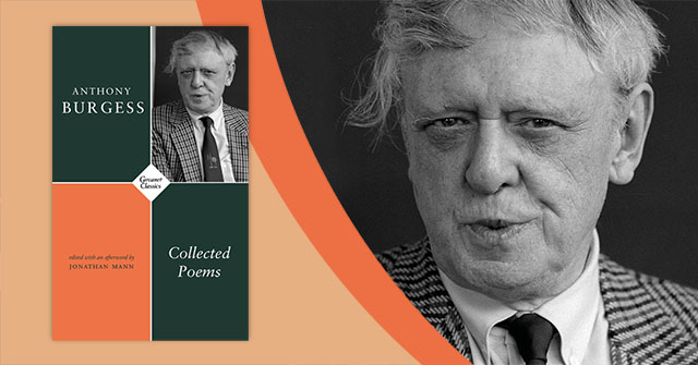 Collected Poems book cover and Anthony Burgess