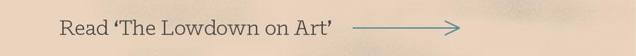 Read The Lowdown on Art
