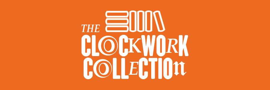 The Clockwork Collection