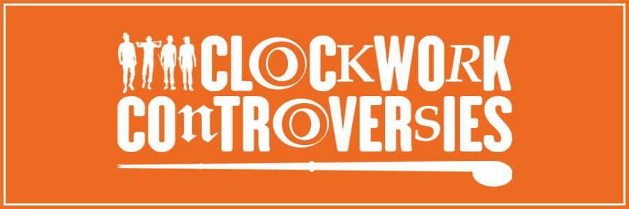 Clockwork controversies