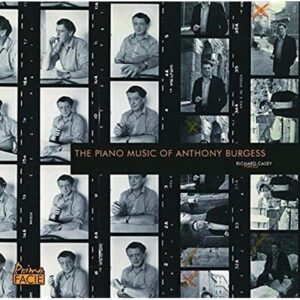 Piano music of Anthony Burgess CD