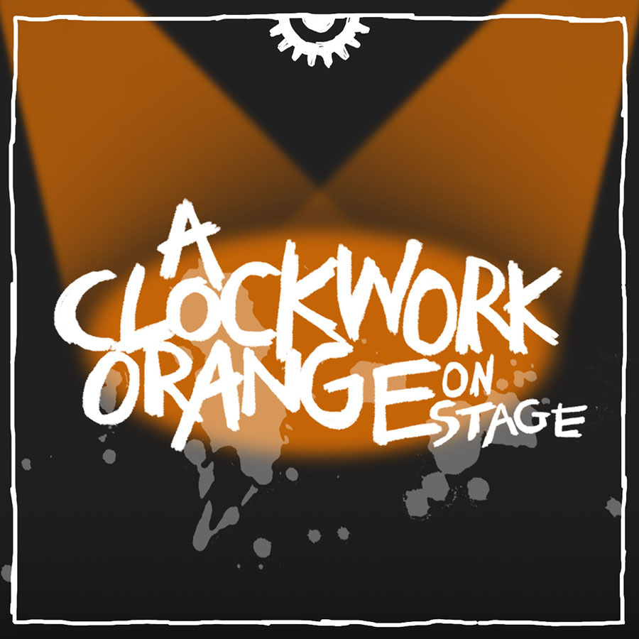 A Clockwork Orange on Stage