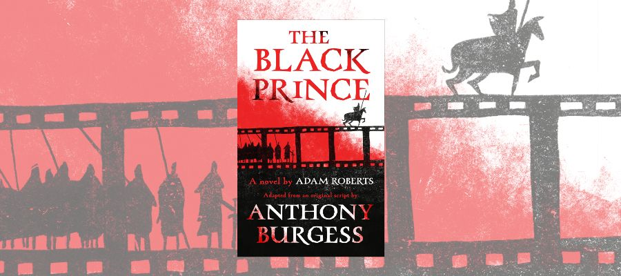 Adam Roberts: The Black Prince