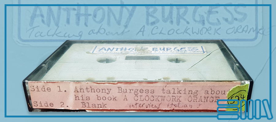 Anthony Burgess's cassette tape