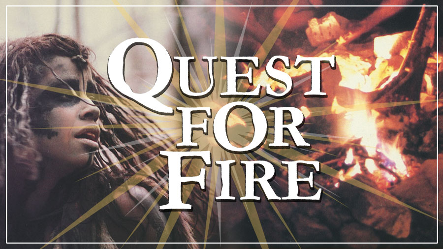 Quest for Fire graphic with photo collage