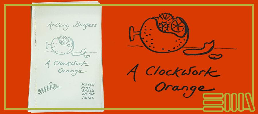 A Clockwork Orange script front page plus clockwork doodle